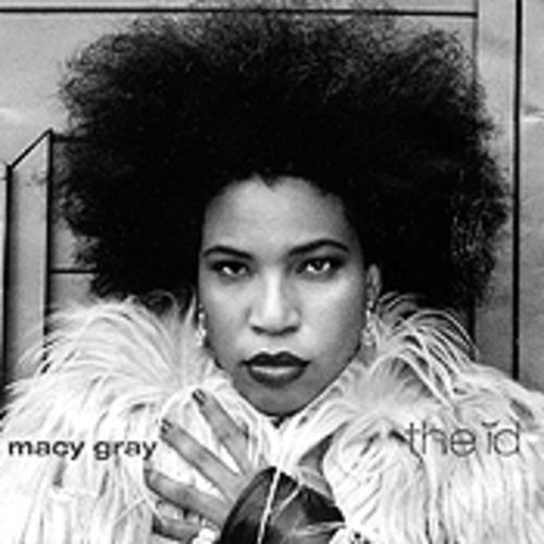 Macy Gray's Id is home to more personae than even Tori Amos.