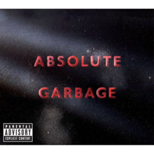 Garbage: The continuing adventures of the Goth Debbie Harry and friends.