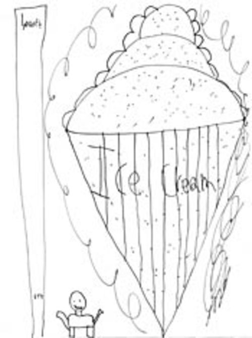 Daniel, 10: Fine, Thom: Here's a thousand-foot-high ice cream cone.