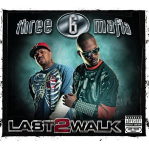 Three 6 Mafia's Last 2 Walk is still riding that Oscar high.