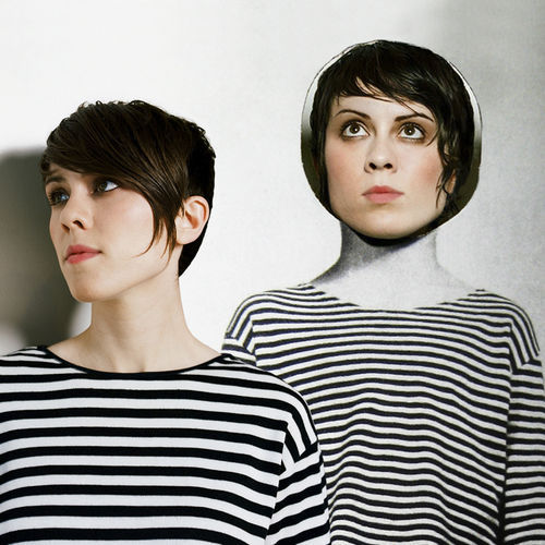 Twins Tegan and Sara make a strong case for Sainthood.