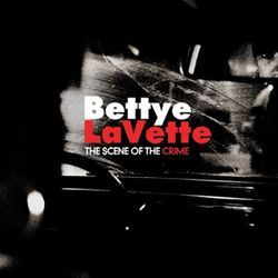 Bettye LaVette: Making up for lost time.