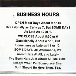 How strictly must a business adhere to its posted hours?