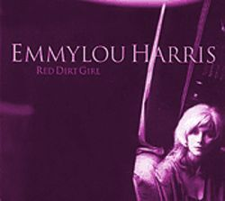Emmylou Harris spreads the theology of the Red Dirt Girl.