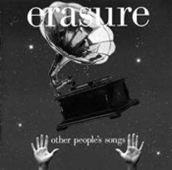 Erasure's take on other people's songs won't convert the cynical or betray the faithful.