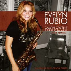 Evelyn Rubio: Blues con sabor.
