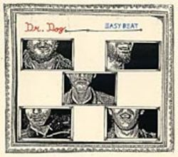 Dr. Dog will be next year&#039;s next big thing.