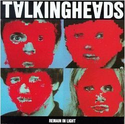 Talking Heads' Remain In Light seamlessly unites post-punk and Afrobeat.
