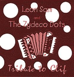 The addition of Leon Sam to the Zydeco Dots gives the band a classic sound.