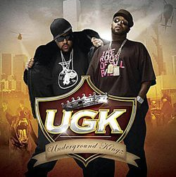 UGK: Strongly advise you quit hating the South.