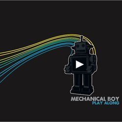 Play Along: Houston&#039;s Mechanical Boy shows sharp pop-rock reflexes on debut LP.