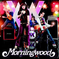 Morningwood is childish yet rockin'.
