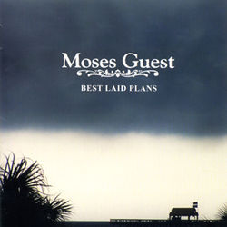 Moses Guest&#039;s Best Laid Plans often lead to lengthy guitar solos.