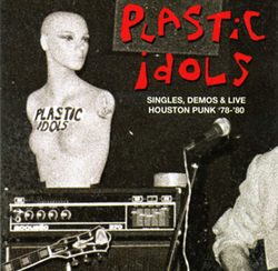 Plastic Idols&#039; compliation goes far beyond mere Sex Pistols worship.
