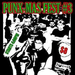 Punx-Mas Fest 3: That&#039;s &quot;Oi Oi Oi,&quot; not &quot;ho&amp;nbsp;ho ho.&quot;