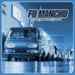 Fu Manchu proves rock and roll isn't brain surgery.