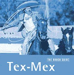 Texans may be surprised to learn through this Rough Guide compilation that  some great Tejano conjunto is being made right under their noses