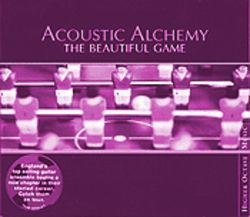For anyone who cares: Acoustic Alchemy is penning some of the winningest melodies in popular music today.
