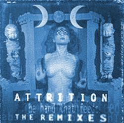 Attrition hopes this album brings in both goth and electronica fans.