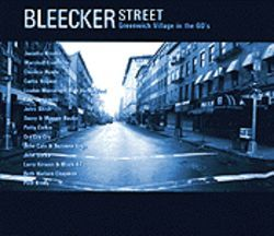 Remember the '60s on Bleecker Street.