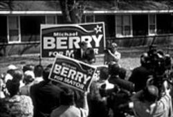 Berry announces for mayor: In his campaigns, the  candidate plasters the city with signs.