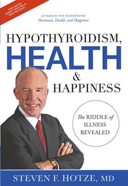 Steven Hotze believes he's on the right path to health and happiness for everyone.
