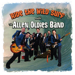 Allen Hill and friends sweat to the summertime oldies on Ride the Wild Surf.