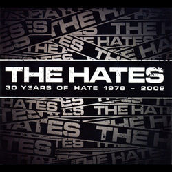 The Hates celebrate three decades of ragged punk rock on 30 Years of Hate.