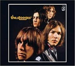 The Stooges rise from the muck with their remastered  debut.